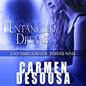 Entangled Dreams | Carmen DeSousa