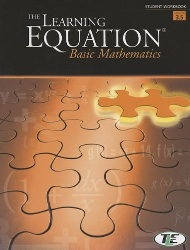 The Learning Equation Basic Math Student Workbook, Version 3.5 (with Printed Access Card) (Learning Equation)