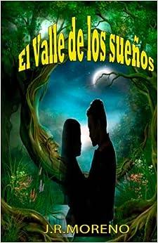 El valle de los sueños: Volume 1
