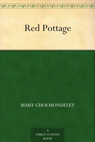 Red Pottage by Mary Cholmondele