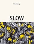 Slow Fashion: Aesthics Meets Ethics