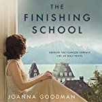 The Finishing School: A Novel | Joanna Goodman