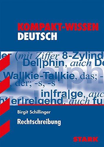 Kompakt-Wissen - Deutsch Rechtschreibung