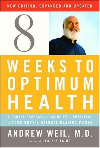 Eight Weeks to Optimum Health, Revised Edition ()