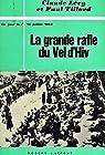 La grande rafle du Vel d'Hiv par Lévy (III)