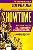 Book Cover for Showtime: Magic, Kareem, Riley, and the Los Angeles Lakers Dynasty of the 1980s