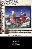 The Eclogues: Dual Language Edition (Penguin Classics) (Latin Edition)
