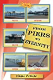 From Piers to Eternity, Hazel Preller, 1780036507