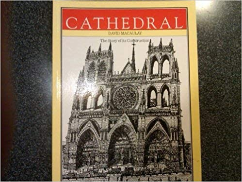 Cathedral The Story of Its Construction Revised and in Full Color