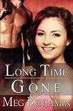 Long Time Gone (Konigsburg, Texas)