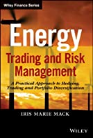 Energy Trading and Risk Management Front Cover