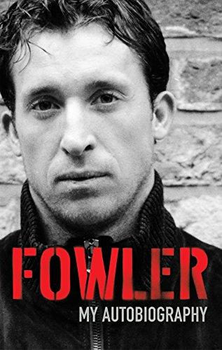 Fowler: My Autobiography by Brand: Macmillan UK