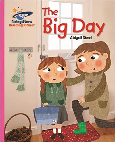 Reading Planet - The Big Day - Pink B: Galaxy (Rising Stars Reading Planet)