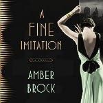 A Fine Imitation: A Novel   Amber Brock