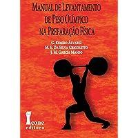 Manual de Levantamento de Peso Olímpico na Preparação Física