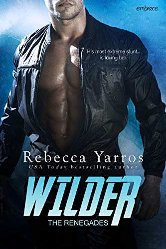 Wilder (The Renegades Book 1) by [Yarros, Rebecca]