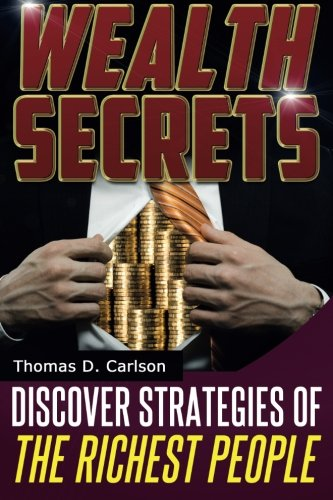 Wealth Secrets: Discover Strategies Of The Richest People pdf