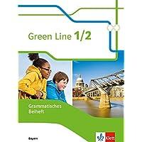 Green Line 1/2. Ausgabe Bayern: Grammatisches Beiheft 5./6. Klasse (Green Line. Ausgabe für Bayern ab 2017)