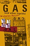 Gas (and other liquids), Nicholas Barnes, 0595200524