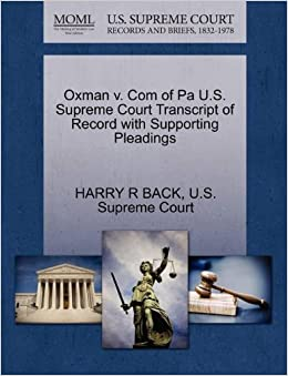 Book Oxman v. Com of Pa U.S. Supreme Court Transcript of Record with Supporting Pleadings