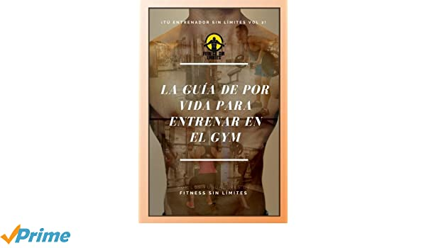 Tu Entrenador Sin Limites Vol.2 - La Guia De Por Vida Para Entrenar En El Gym: Version De Bolsillo: Volume 2: Amazon.es: Joshua Leon: Libros