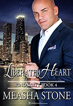 Liberated Heart (Windy City Book 4) by [Stone, Measha]