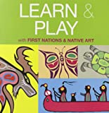 Learn & Play: with First Nations & Native Art