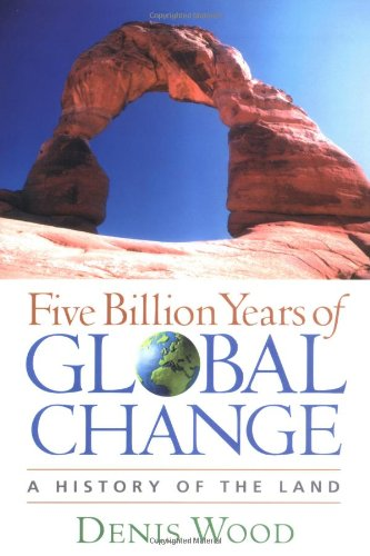 Five Billion Years of Global Change: A History of the Land