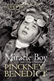 Miracle Boy and Other Stories, Pinckney Benedict, 1935708015