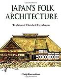 Japan's Folk Architecture, Chuji Kawashima, 4770025068