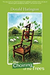 The Choiring Of The Trees (Stay More) Kindle Edition