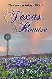 Texas Promise, Celia Yeary, 1479119628