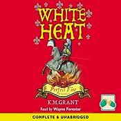 White Heat: Perfect Fire Trilogy | K. M. Grant