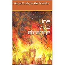 Une ville étrange (Le Secret des Cent Portes t. 2) (French Edition)