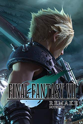 FINAL FANTASY VII REMAKE notebook: FINAL FANTASY 7 REMAKE 120 Empty Pages With Lines size 6 X 9