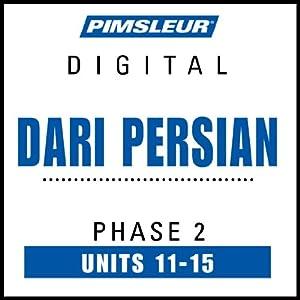 Dari Persian Phase 2, Unit 11-15 Audiobook