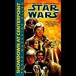 Star Wars: The Corellian Trilogy: Showdown at Centerpoint | Roger Macbride Allen