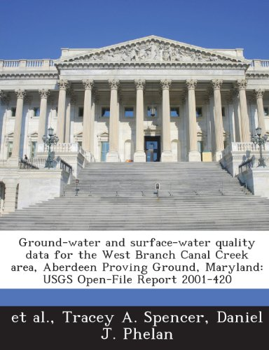 Ground-water and surface-water quality data for the West Branch Canal Creek area, Aberdeen Proving Ground, Maryland: USGS Open-File Report ()
