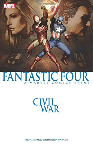 Civil War: Fantastic Four (New Printing) Civil War Fantastic Four