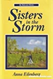 Sisters in the Storm, Anna Eilenberg, 1560621567