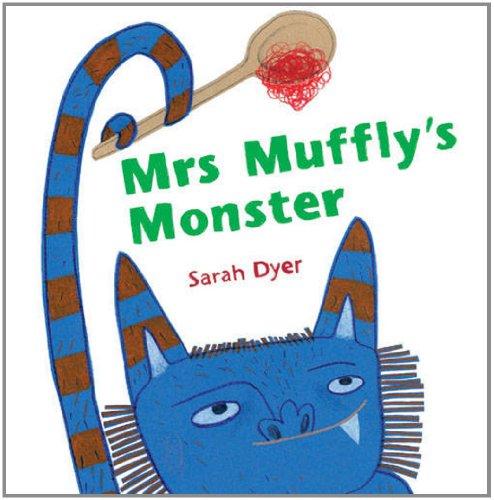Mrs Muffly's Monster