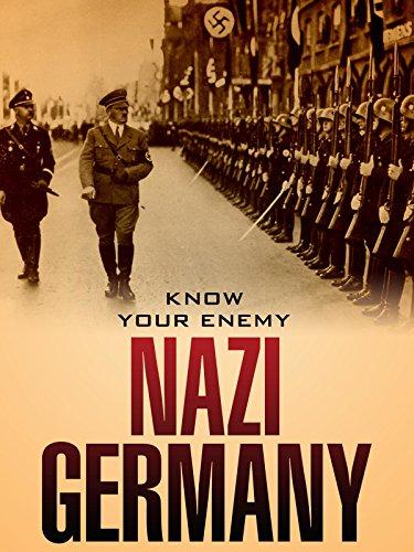 Know Your Enemy  Nazi Germany