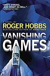 Vanishing Games: A novel