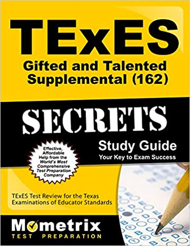 TExES Gifted and Talented Supplemental (162) Secrets Study Guide: TExES Test Review for the Texas Examinations of Educator Standards (Secrets (Mometrix))
