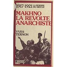 Makhno, la révolte anarchiste