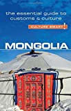 Mongolia - Culture Smart!: The Essential Guide to