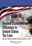 Tax Law and Policy : Beyond Economic Efficiency, Brennen, 1454810041