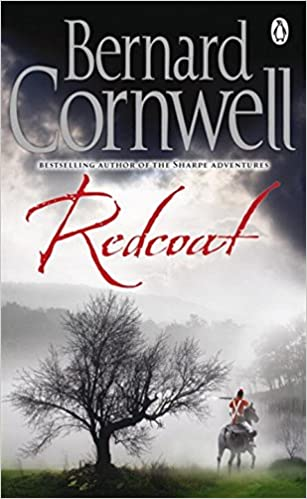 Redcoat: Amazon.co.uk: Bernard Cornwell: 8601404302237: Books