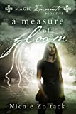 A Measure of Gloom (Magic Incarnate Book 5)