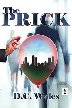 The Prick (English Edition) de [Wales, D.C.]